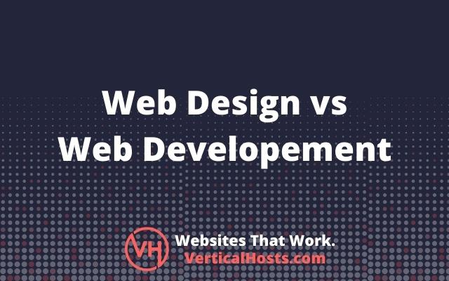 Web Design Vs Web Developement